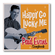 Paul Evans: Happy Go Lucky Me